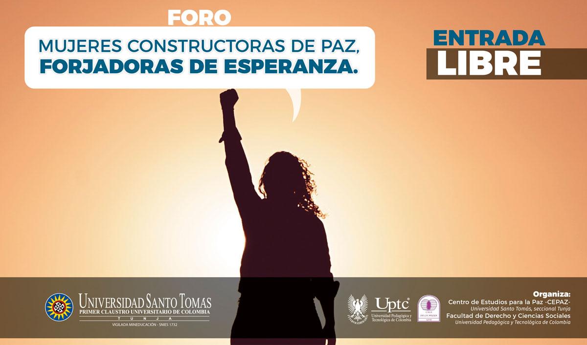 Mujeres Constructoras de Paz, Forjadoras de Esperanza
