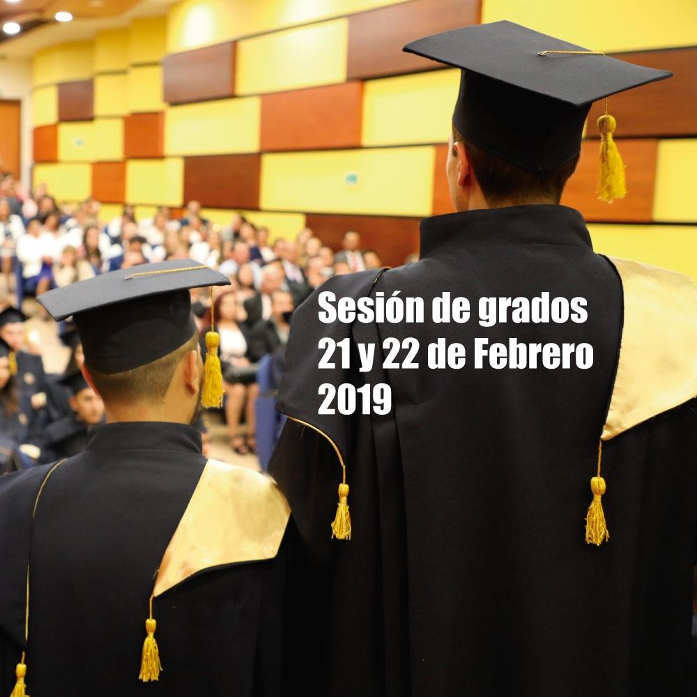 Sesión de grados 21 y 22 de Febrero de 2019  -  Lista de Graduandos