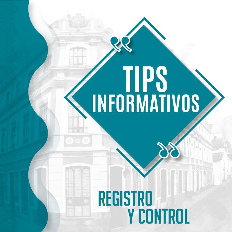 Tip Informativos - Registro y Control