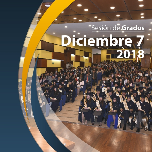 Sesión de grados 7 de Diciembre de 2018  -  Lista de Graduandos