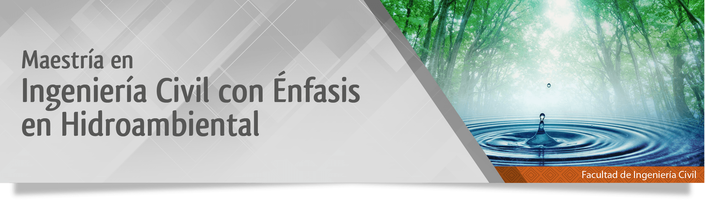 Ingenieria Civil con Enfasis en Hidroambiental
